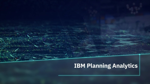 Thumbnail for entry Plan in a familiar interface with IBM Planning Analytics