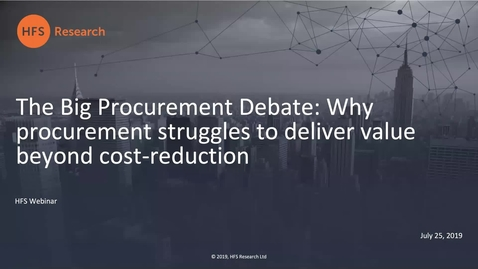 Thumbnail for entry The Big Procurement Debate: Why procurement struggles to deliver value beyond cost-reduction