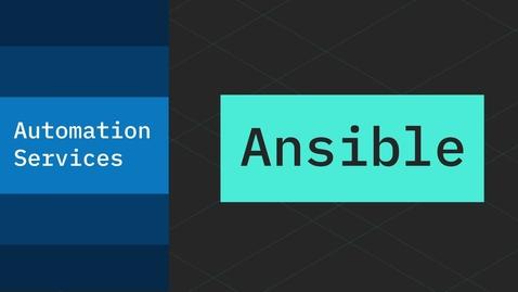 Thumbnail for entry Uma história sobre os serviços de automação @Ansible - Parte 3