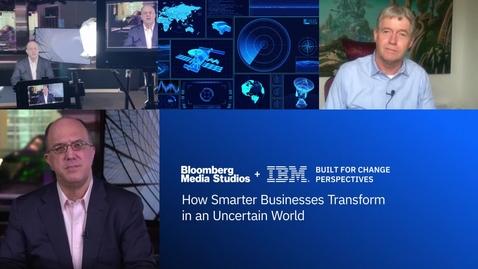 Thumbnail for entry Bloomberg+IBMウェビナー:不確実な世の中で、スマートな企業はどのように変革しているのか
