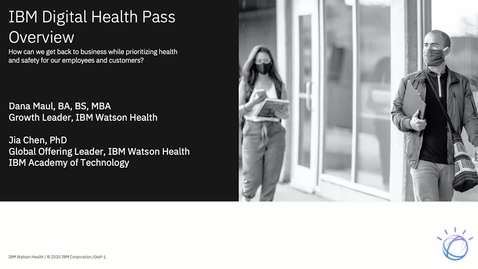 Thumbnail for entry IBM Digital Health Pass Overview Webinar