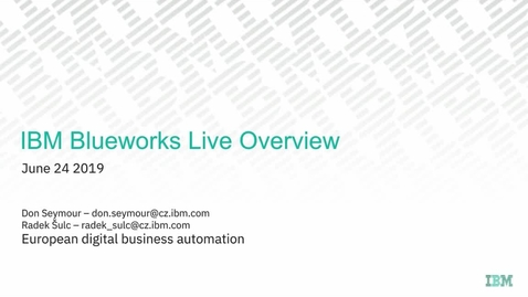 Thumbnail for entry How to use IBM Blueworks Live to communicate your ideas and streamline your processes
