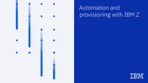 Thumbnail for entry Automation for hybrid cloud  with IBM Z