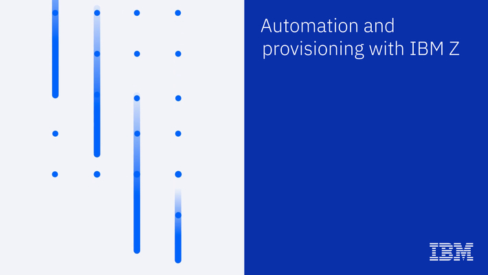 Automation for hybrid cloud  with IBM Z