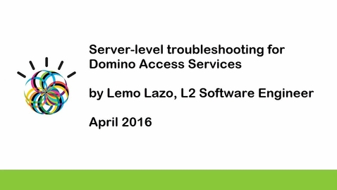 Thumbnail for entry Server-level troubleshooting for Domino Access Services