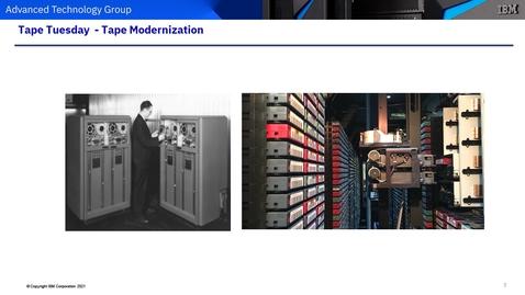 Thumbnail for entry Tape Modernization
