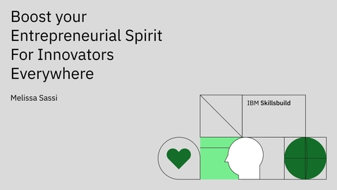 Thumbnail for entry Boost your Entrepreneurial Spirit: For Innovators Everywhere