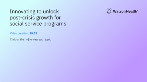 Thumbnail for entry Innovating to unlock post-crisis growth for social service programs
