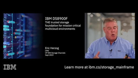 Thumbnail for entry IBM DS8900F: The trusted storage foundation for mission critical multicloud environments