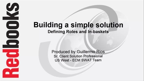 Thumbnail for entry Building a simple solution - Roles and In-baskets