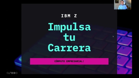 Thumbnail for entry IBM Z - Intro Computo Empresarial
