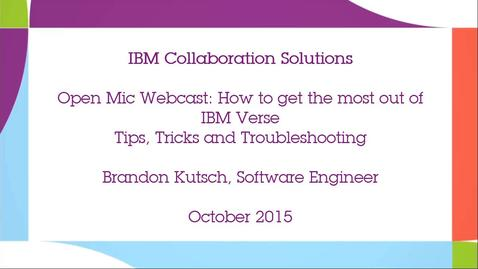 Thumbnail for entry Tips, Tricks and Troubleshooting with IBM Verse