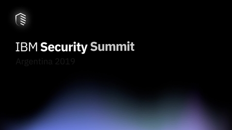 Thumbnail for entry IBM Security Summit Argentina 2019- Planetario