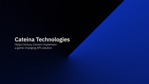 Thumbnail for entry Cateina Technologies helps Century Cement implement a game-changing API solution