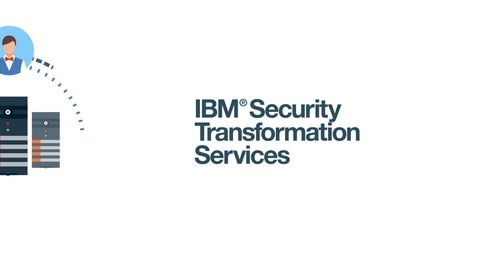Thumbnail for entry IBM Security Transformation Services