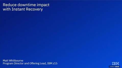Thumbnail for entry Reduce downtime impact with Instant Recovery