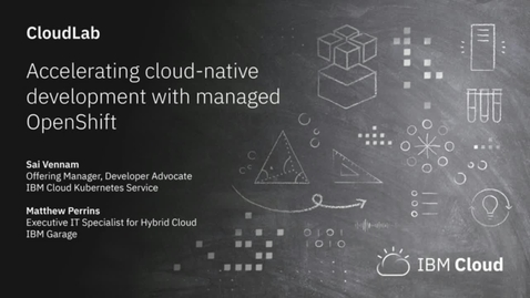 Thumbnail for entry Accelerating cloud-native development with OpenShift as a service