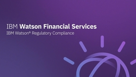 Thumbnail for entry IBM Watson Regulatory Compliance
