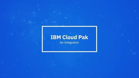 Thumbnail for entry 1分で分かるIBM Cloud Pak for Integration
