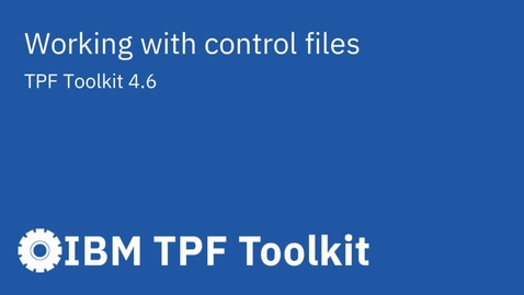 Thumbnail for entry TPF Toolkit: Working with Control Files