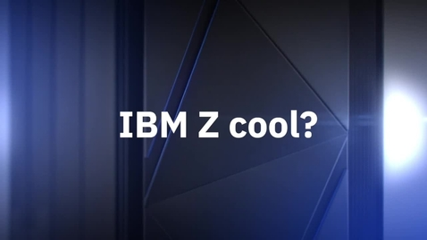 Thumbnail for entry Why is IBM Z cool - YouTube