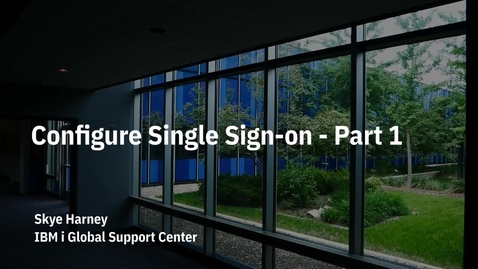 Thumbnail for entry Configure Single Sign-on using Kerberos on IBM i. Part 1 Network Authentication Service