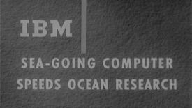 Thumbnail for entry (81-381) Seagoing Computer Speeds Ocean Research (1963).mp4