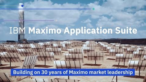 Thumbnail for entry IBM Maximo Application Suite로 자산관리 효율성을 향상하세요