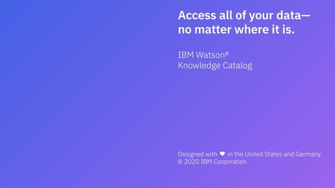 Thumbnail for entry Access all of your data no matter where it is: IBM Watson Knowledge Catalog