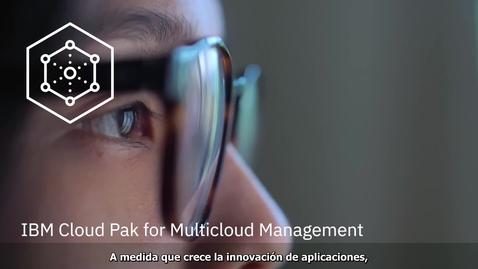 Thumbnail for entry IBM Cloud Pak desde dentro: IBM Cloud Pak for Multicloud Management
