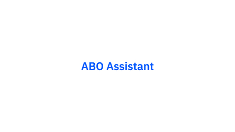 Thumbnail for entry ABO Assistant Overview