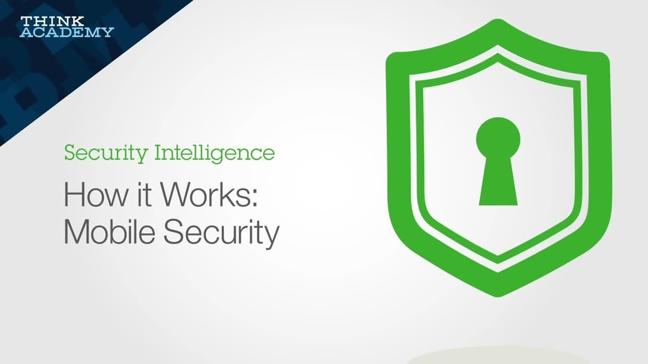 How It Works Mobile Security Ibm Mediacenter