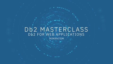 Thumbnail for entry Db2 for WA Complete Masterclass