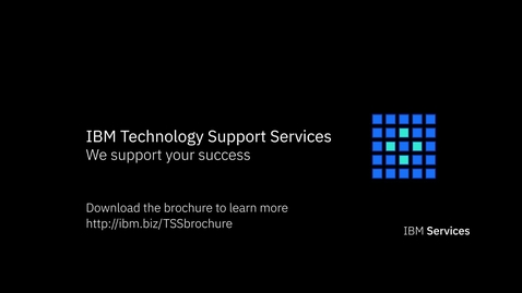 Thumbnail for entry IBM Technology Support Services: Damos soporte a su éxito
