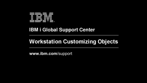 Thumbnail for entry Understanding and Creating Workstation Customizing Objects