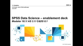 Thumbnail for entry SPSS Data Science 18-1 enablement recording 19 June 2017