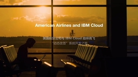 Thumbnail for entry 美国航空公司 与 IBM Cloud 结伴高飞