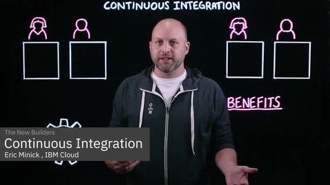 Thumbnail for entry What is Continuous Integration