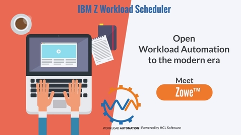 Thumbnail for entry IBM Z Workload Scheduler