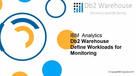 Thumbnail for entry Db2 Warehouse monitoring