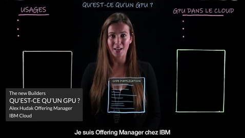 Thumbnail for entry Les processeurs graphiques en 7 minutes : Un guide complet