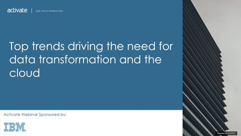 Thumbnail for entry Top trends driving the need for data transformation and the cloud