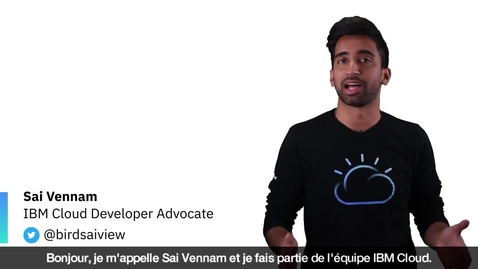 Thumbnail for entry Intro to Red Hat OpenShift on IBM Cloud - French