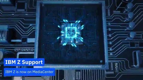 Thumbnail for entry IBM Z is now on MediaCenter