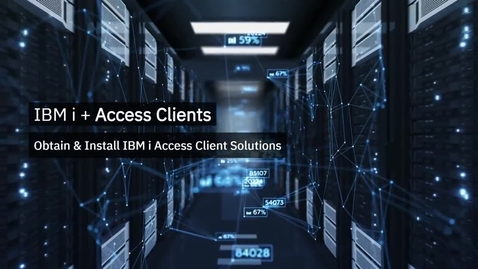 Thumbnail for entry Obtain and Install IBM i Access Client Solutions