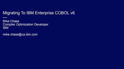 Thumbnail for entry Enterprise COBOL for z/OS Migration Webinar