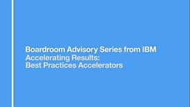 Thumbnail for entry Accelerating Results: Best Practices Accelerators