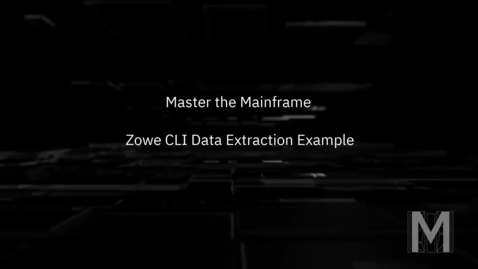 Thumbnail for entry Master the Mainframe - Zowe CLI Data Extraction Example