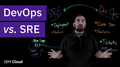 Thumbnail for entry DevOps vs. SRE: What's the difference?