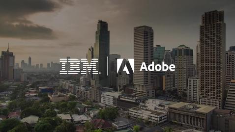 Thumbnail for entry Transformación inteligente de CX con IBM y Adobe